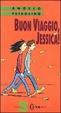 Cover of Buon viaggio, Jessica!