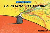 Cover of La regina dei colori