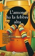 Cover of L'amore ha la febbre alta