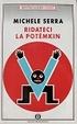 Cover of Ridateci la Potemkin