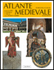 Cover of Atlante storico della cultura medievale in occidente