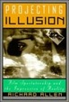 Cover of Projecting Illusion