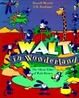 Cover of Walt in Wonderland