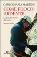 Cover of Come un fuoco ardente