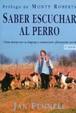 Cover of Saber escuchar al perro
