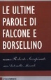 Cover of Le ultime parole di Falcone e Borsellino