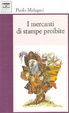 Cover of I mercanti di stampe proibite