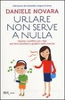 Cover of Urlare non serve a nulla