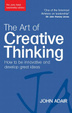 Cover of The Art of Creative Thinking