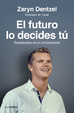 Cover of El futuro lo decides tú