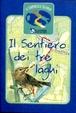 Cover of Il Sentiero dei tre laghi
