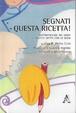 Cover of Segnati questa ricetta!