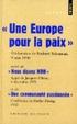 Cover of Une Europe pour la paix suivi de Nous disons non et Une communauté passionnée