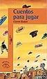Cover of Cuentos para jugar