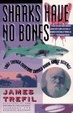 Cover of Sharks Have No Bones