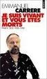 Cover of Je Suis Vivant et Vous Etes Morts