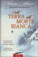 Cover of Nella terra della morte bianca