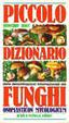 Cover of Piccolo dizionario delle denominazioni internazionali dei funghi