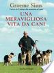 Cover of Una meravigliosa vita da cani