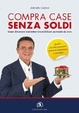 Cover of Compra case senza soldi
