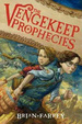 Cover of The Vengekeep Prophecies