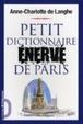 Cover of Petit dictionnaire énervé de Paris