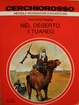 Cover of Nel deserto, i Tuareg