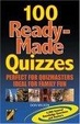 Cover of 100 Ready-made Quizzes