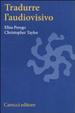 Cover of Tradurre l'audiovisivo
