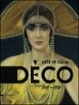 Cover of Déco. Arte in Italia 1919-1939.