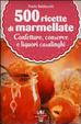 Cover of 500 ricette di marmellate