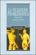 Cover of La filiazione problematica