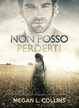 Cover of Non posso perderti
