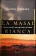 Cover of La masai bianca