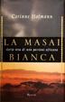 Cover of La masai bianca