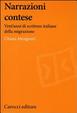 Cover of Narrazioni contese. Vent'anni di scritture italiane della migrazione