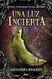 Cover of Una luz incierta