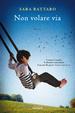Cover of Non volare via