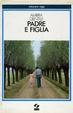 Cover of Padre e figlia