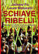 Cover of Schiave ribelli