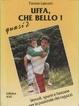 Cover of Uffa, che bello!