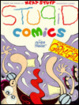 Cover of Stupid Comics