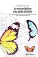 Cover of La meravigliosa vita delle farfalle