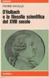 Cover of D'Holbach e la filosofia scientifica del XVIII secolo