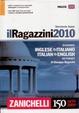 Cover of Il Ragazzini 2010. Dizionario inglese-italiano, italiano-inglese