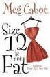 Cover of Size 12 Isn't Fat