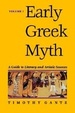Cover of Early Greek Myth, Vol. 1