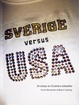 Cover of Sverige versus USA: En analys av tillväxtens betydelse