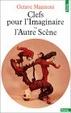 Cover of Clefs pour l'imaginaire ou L'Autre Scène