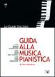 Cover of Guida alla musica pianistica
